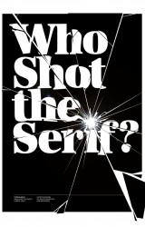 who shot the serif ?
