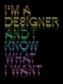I´m a Designer
