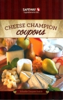 "Safeway ""Cheese Champion Coupons"""