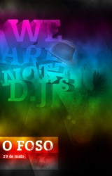 WE ARE NOT Dj´s